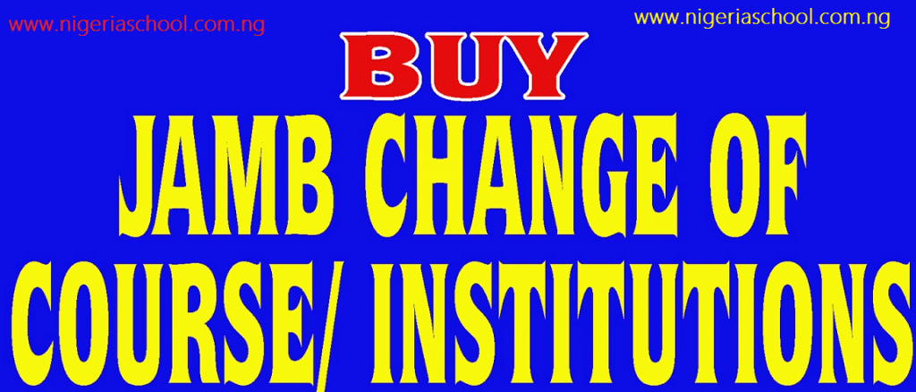 jamb-change-of-course-institution