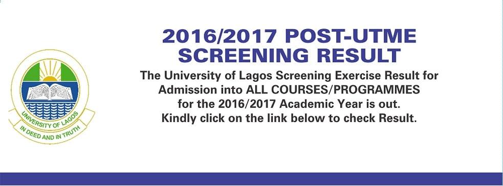 UNILAG 2016-2017 Post UTME Screening Result