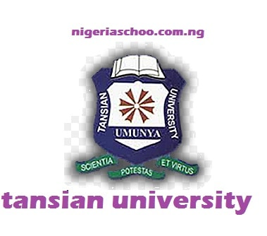 Tansian University Post UTME Admission Screening Form - 2017/2018