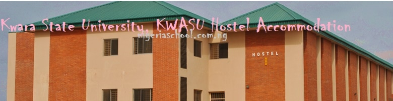 KWASU HOSTEL ACCOMMODATION FEES SCHEDULE